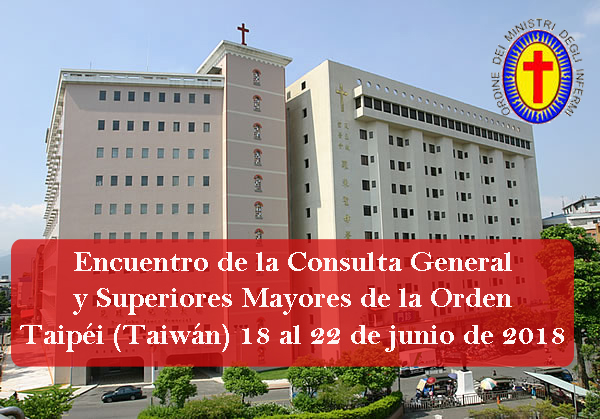 Encuentro de la Consulta General y  los Superiores Mayores de la Orden en Taiwán.